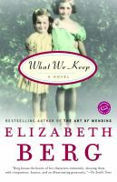What we keep : a novel Book cover