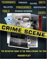 Crime scene : the ultimate guide to forensic science Book cover