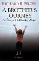 A brother's journey : surviving a childhood of abuse Book cover