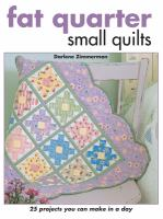 Fat quarter small quilts  Cover Image
