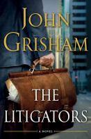 The litigators : [a novel]  Cover Image