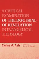 A Critical Examination of the Doctrine of Revelation in Evangelical Theology Book cover