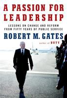 A passion for leadership : lessons on change and reform from fifty years of public service Book cover