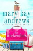 The weekenders : [a novel] Book cover
