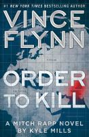 Order to kill : a Mitch Rapp novel Book cover
