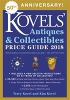 Kovels' antiques & collectibles price list 2018 Book cover