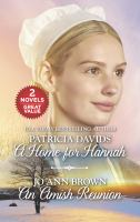 A home for Hannah, and :  An Amish reunion  Cover Image