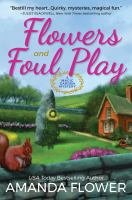 Flowers and Foul Play : a magic garden mystery Book cover
