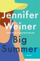 Big summer : a novel Book cover