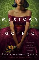 Mexican Gothic  Cover Image