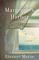 Margreete's Harbor : a novel  Cover Image